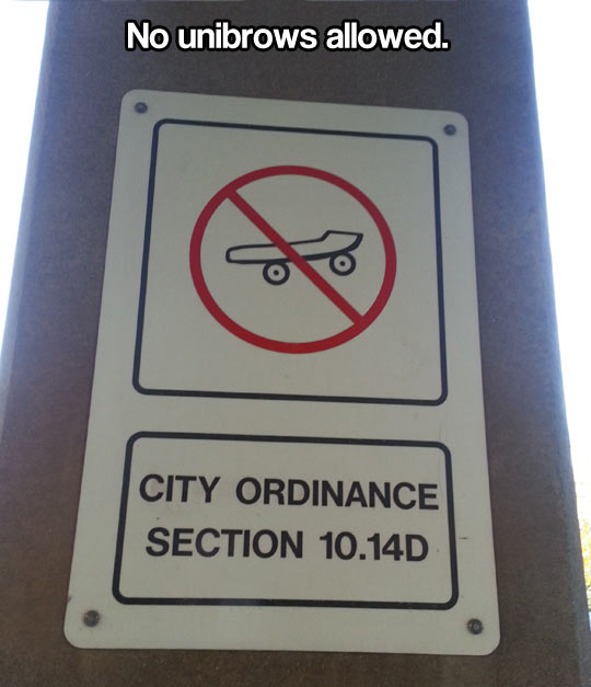 funny-street-sign-no-unibrow-allow