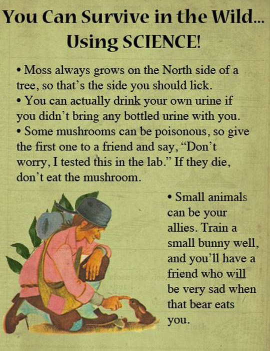 Very useful survival tips…