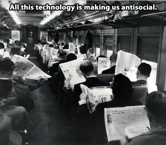 They say cell phones are ruining society…
