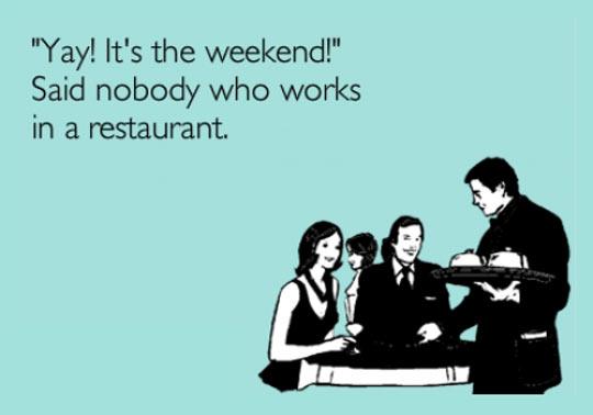 Weekend you say?