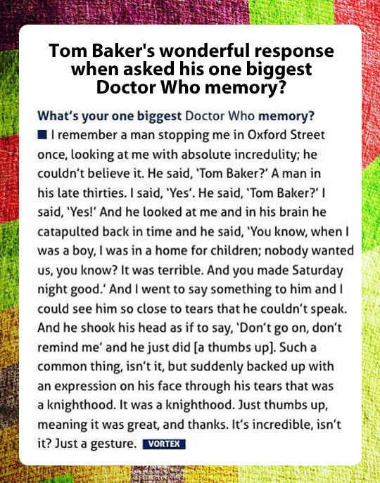 Tom Baker's wonderful response…