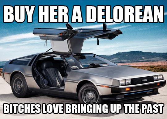 Give her a Delorean…