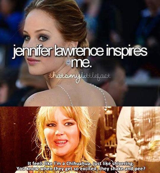 Jennifer inspires a lot of girls…