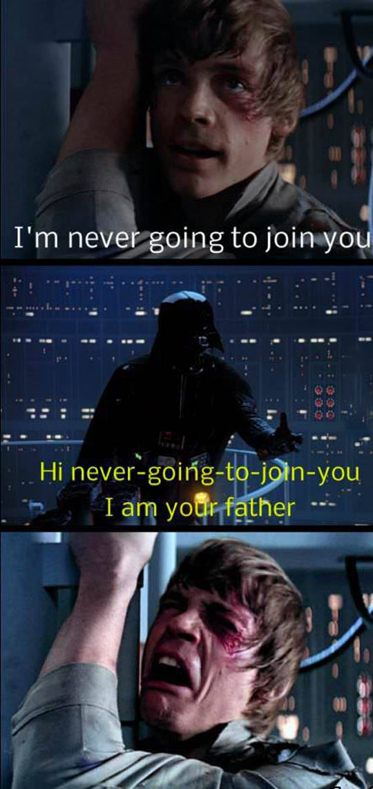 That jokes in the Star Wars universe…