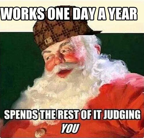 Santa is a scumbag…