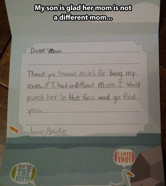 Thanks for being my mom…