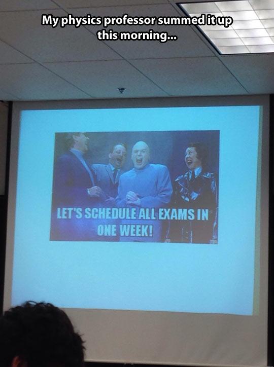 Evil professors…