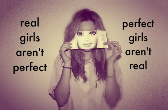 Real girls vs. perfect girls…
