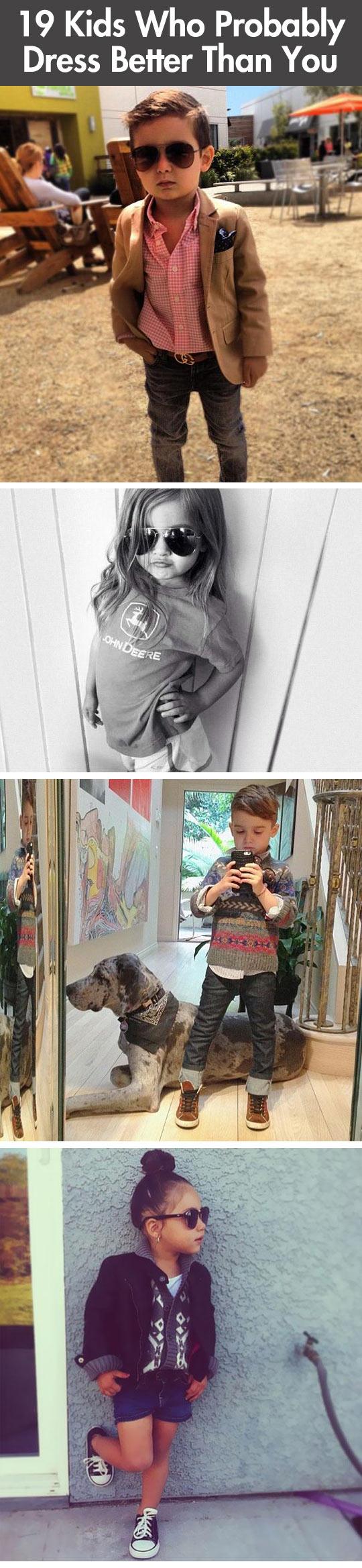 Kids that dress better than you...