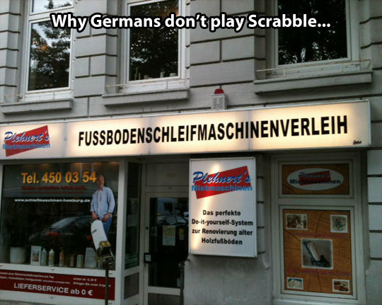The reason Germans don't play Scrabble…
