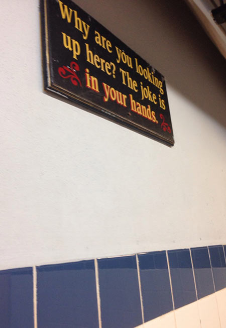 Truth hurts in this bathroom…