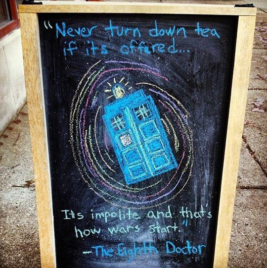 Outside of a local tea and coffee shop in England…