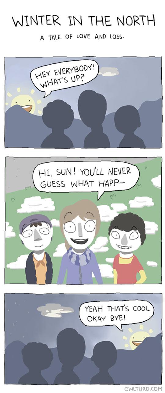 The sun is a busy guy…
