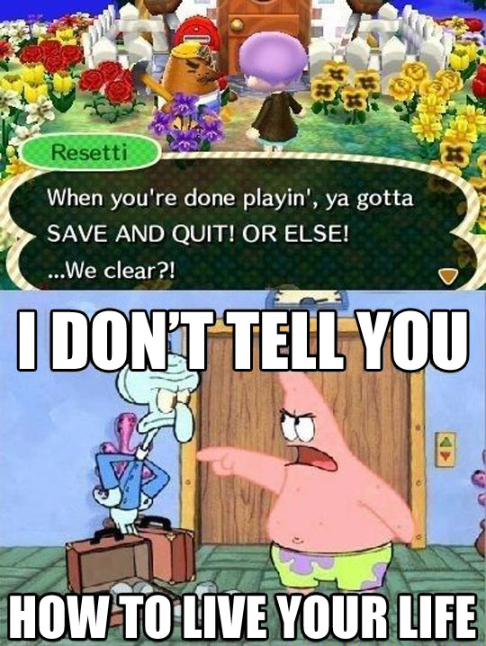 Save and quit, or else…