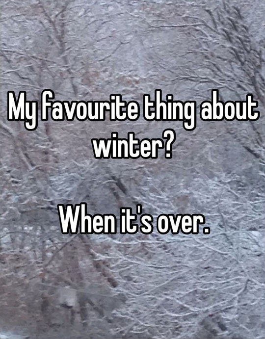 Favorite thing about winter…