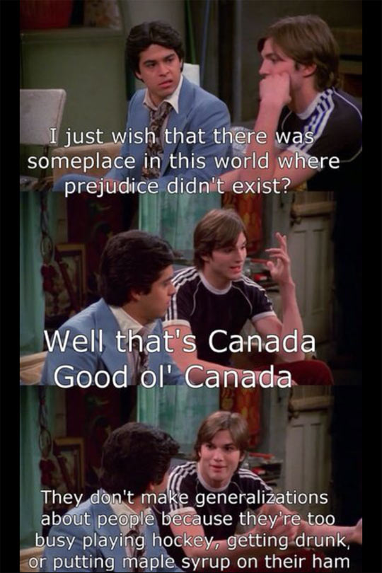 Well, that's Canada…