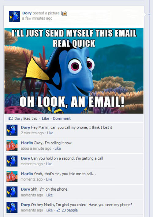Getting tired of your crap, Dory…