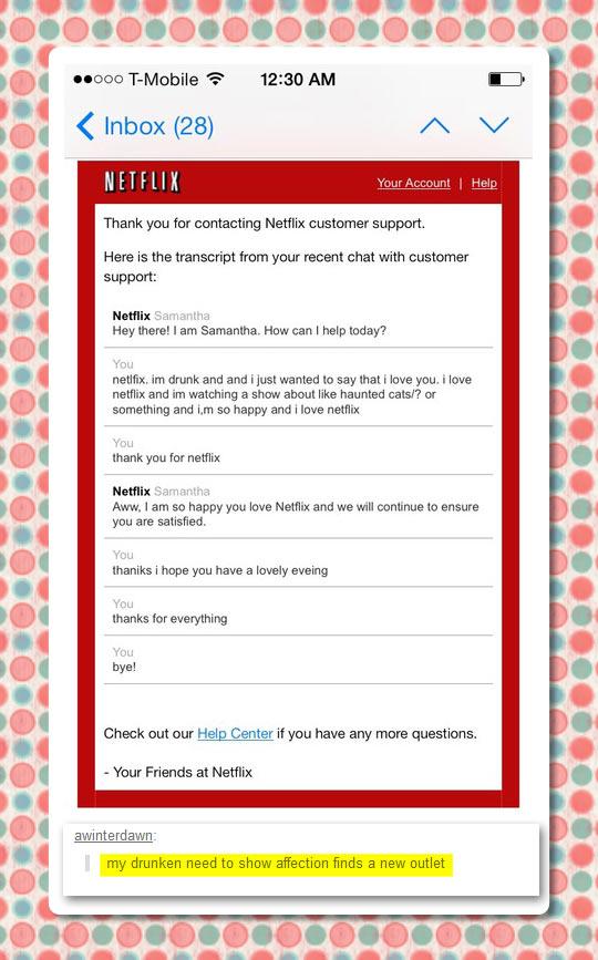 funny-Netflix-customer-support-drunk-affection-outlet
