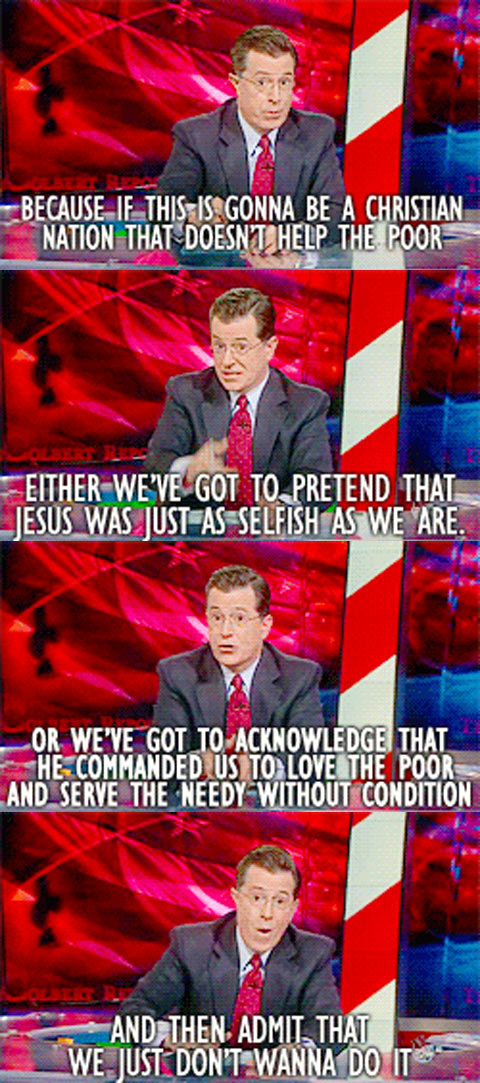Best thing about Colbert is that when he nails it, he really nails it…