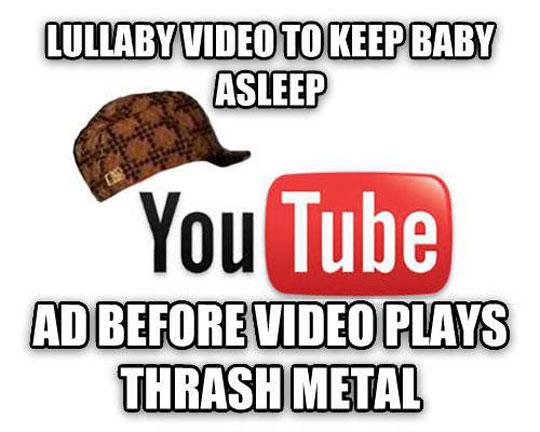 Scumbag Youtube…