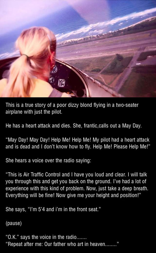 A true story of a poor dizzy blond…