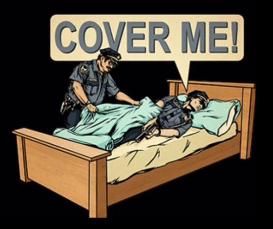 Cover me, please…