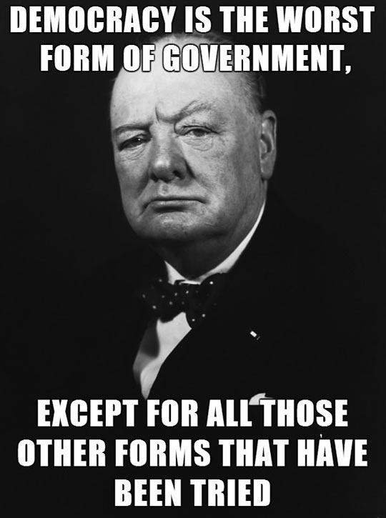 The worst form of government…