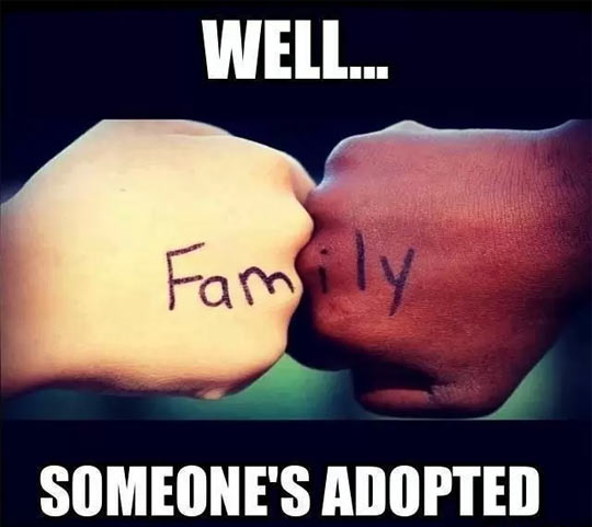 But family anyway…