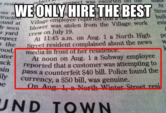 Only the best are hired…