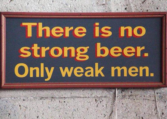 Overly manly sign…
