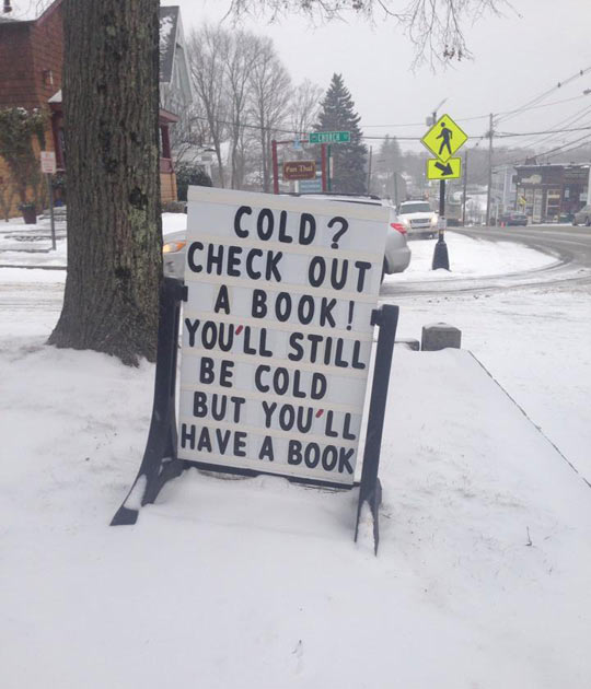 funny-sign-book-library-winter-snow-cold