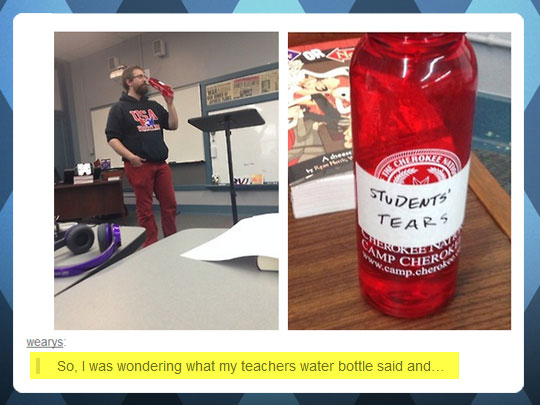 So that's what give teachers their will power…
