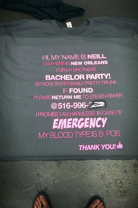 My brothers' shirt for my upcoming bachelor party…