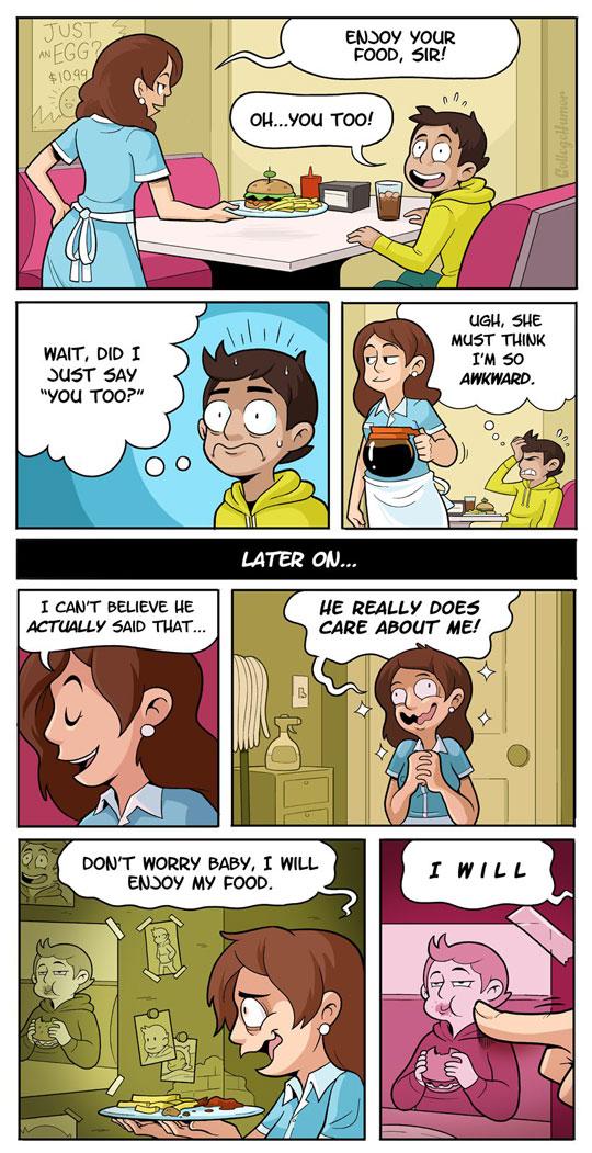 The most awkward restaurant conversation…
