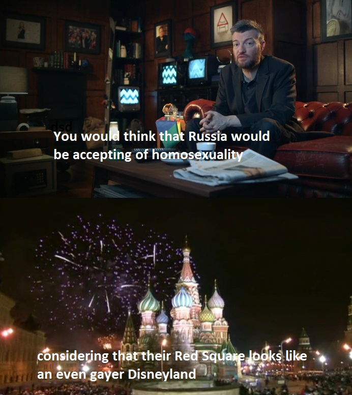 CHARLIE BROOKER ON RUSSIAN HOMOPHOBIA.