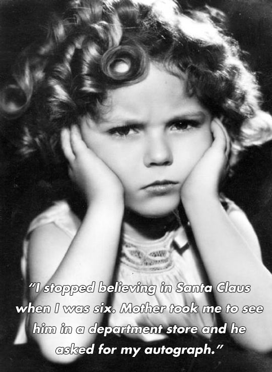 Funny and inspirational quotes by Shirley Temple...