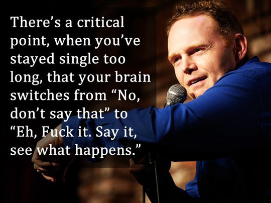 funny-Bill-Burr-comedian-quote