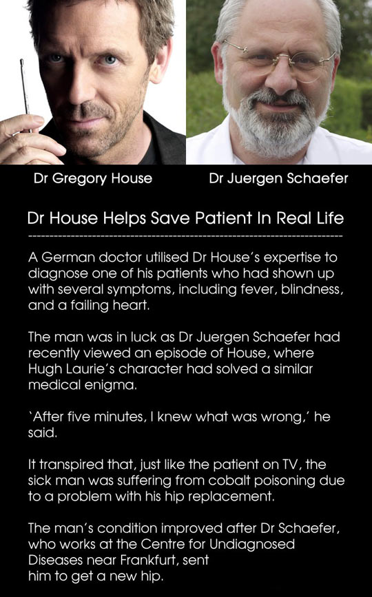 Dr. House helps save patients in real life…