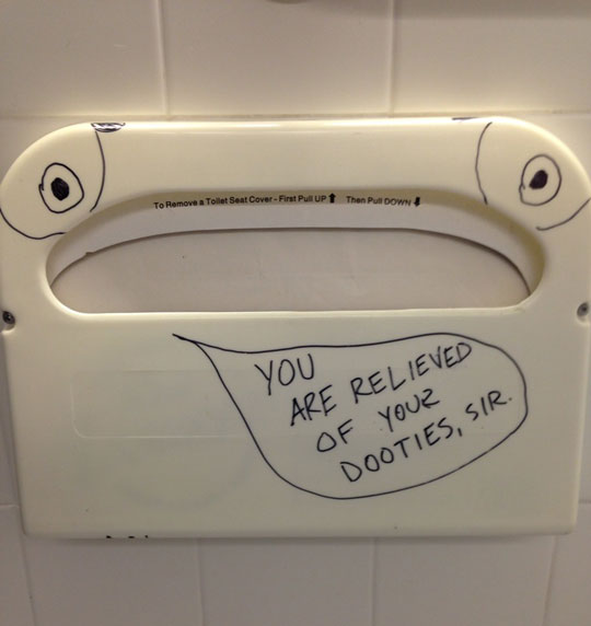 Stall humor is a must…