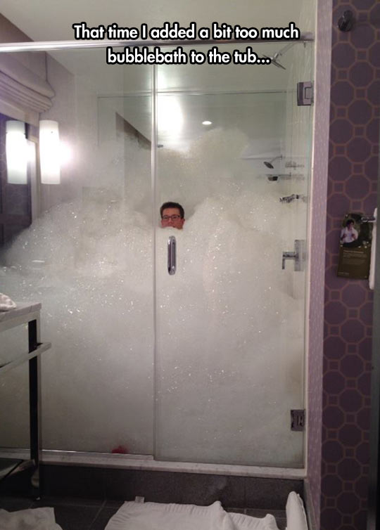 Too much bubblebath…