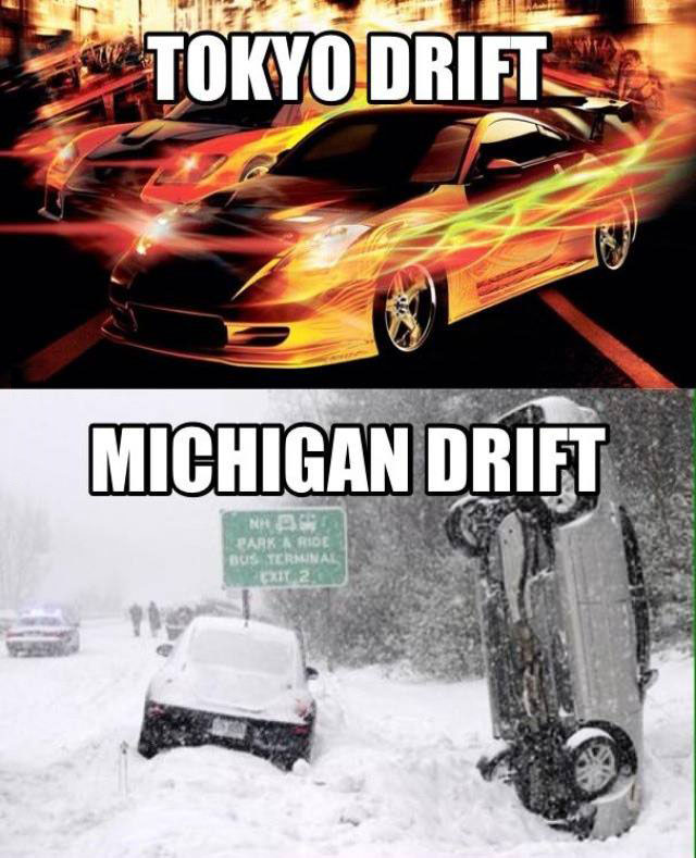 Michigan drift…