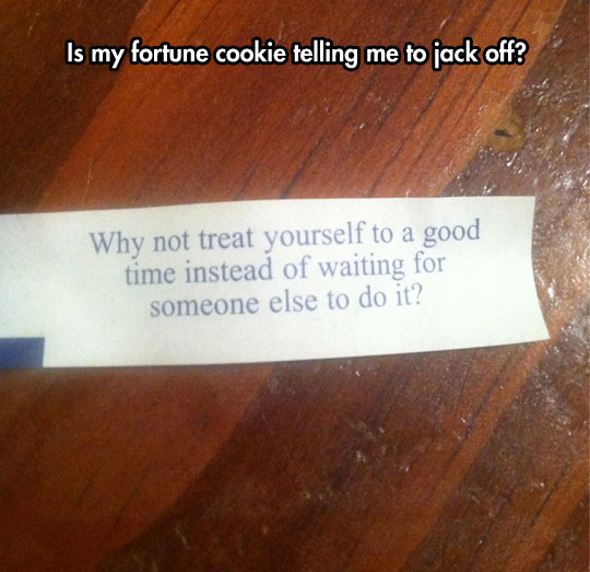 funny-chinese-fortune-cookie-message-treat-yourself-right