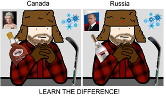 Russia is just scary Canada…