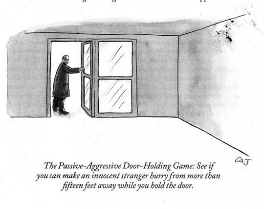 Passive-aggressive door-holding game…