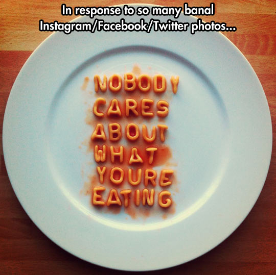 funny-dish-letters-noodles-nobody-cares