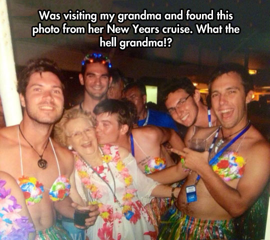 Grandma gets more action than me…