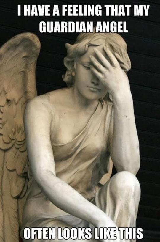 My guardian angel…