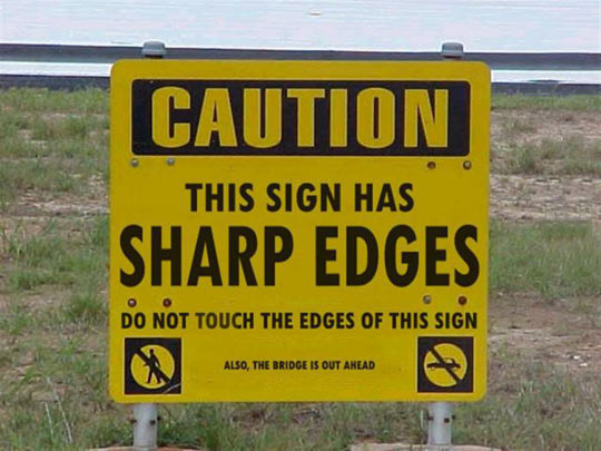funny-sharp-edges-sign-caution