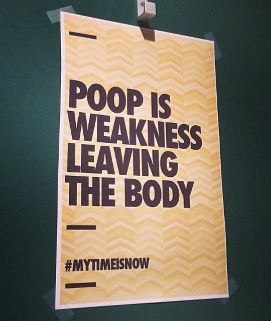 funny-sign-bathroom-weakness-body