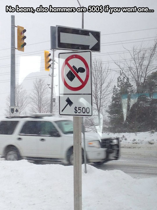 Those signs are everywhere in Toronto…